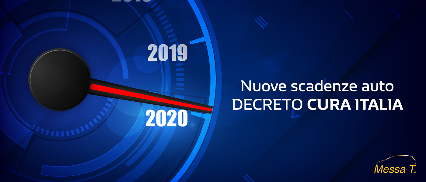 Nuove scadenze auto | Decreto Cura Italia | Concessionaria Messa T.
