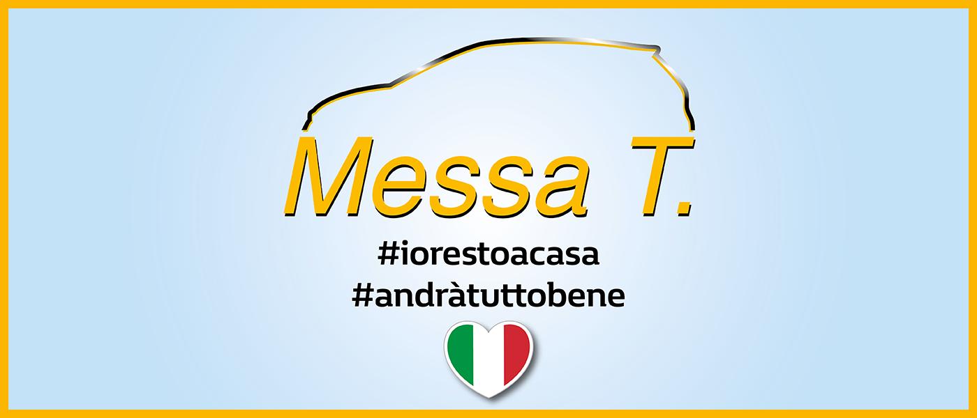 #iorestoacasa | Concessionaria Messa T.