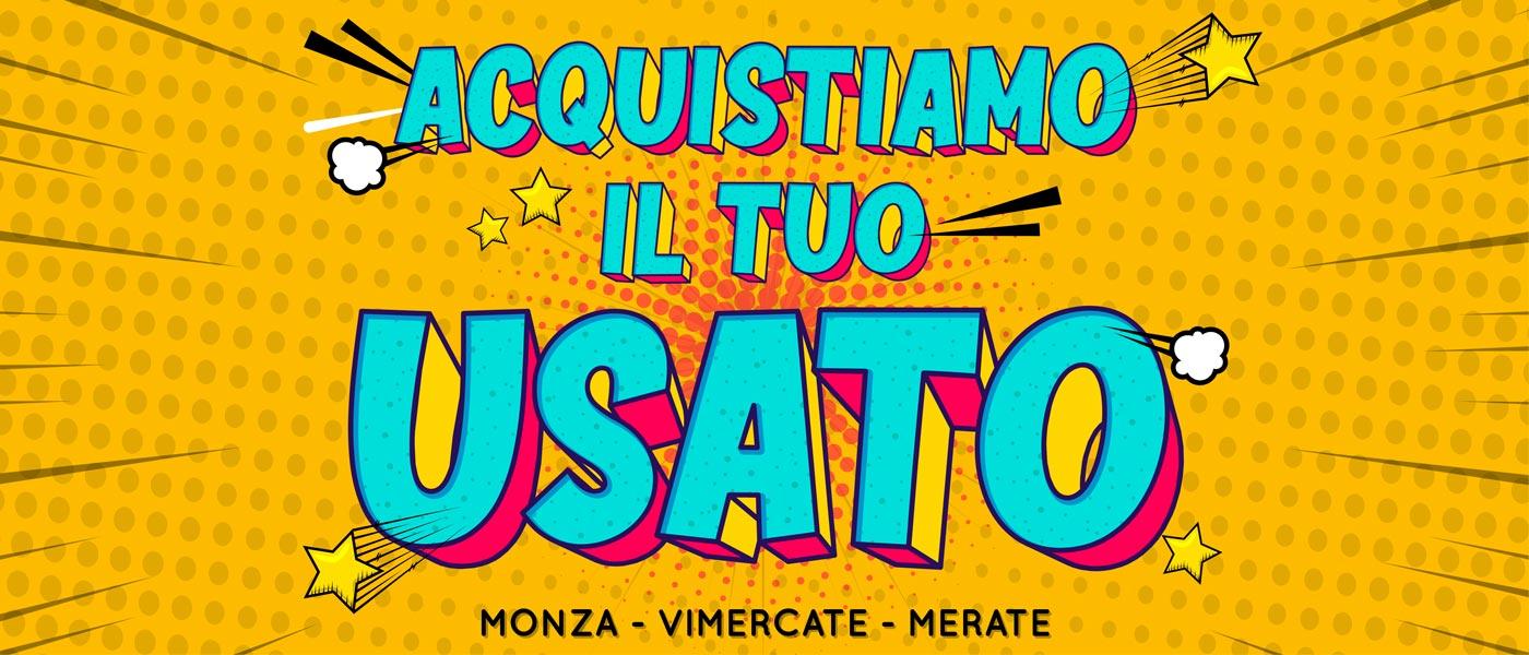 Acquistiamo il tuo usato | Concessionaria Messa T | Monza | Vimercate | Merate